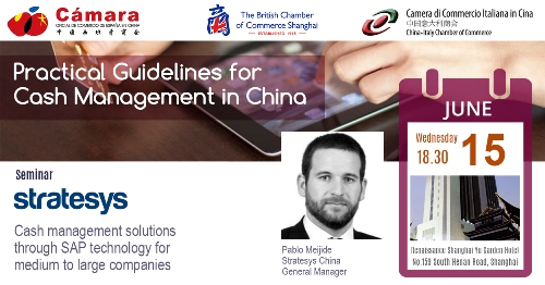 SEMINAR- Practical Guidelines for Cash Management in China June 15