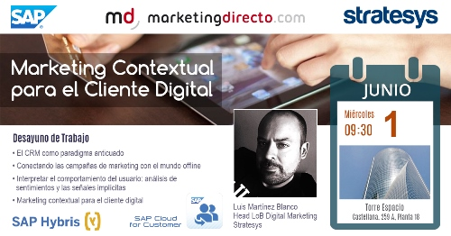 Stratesys - Evento Marketing Contextual para el Cliente Digital - 1JUN2016