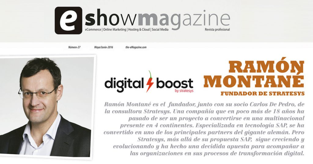 Stratesys Digital Boost - Entrevista a Ramón Montané - eMAGAZINE - JUL 2016