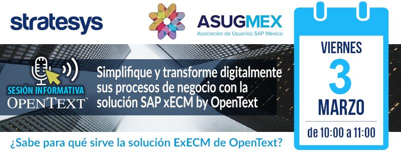 Cabecera Sesión Informativa AsugMEX ExECM - OpenText-Stratesys - 03MAR2017