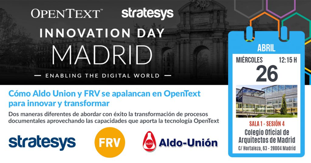 EVENTO OpenText y Stratesys - Innovation Day - 26 Abril